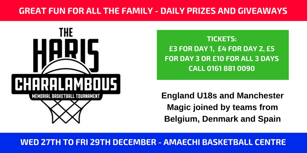 Haris Tournament 2017 - 20 Matches, 8 Team, 3 Days, 1 Winner. Wednesday 27th - Friday 29th December. England U18, Manchester Magic U18, Manchester Magic U16, Charnwood College Riders, Myerscough College, CB Novaschool Malaga (Spain), Elite Academy Antwerp (Belgium) and Værløse Basketball Club (Denmark)