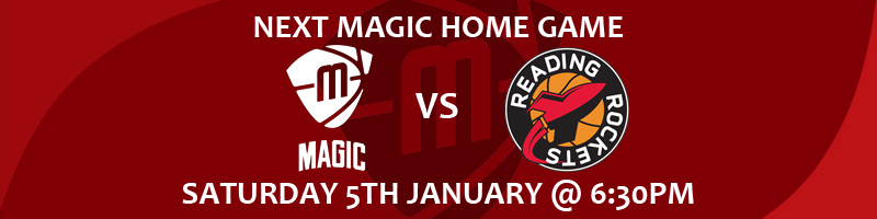 Manchester Magic vs Reading Rockets Saturday 5th January at 6:30pm at the Manchester Basketball Centre
