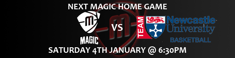 Manchester Magic vs Team Newcastle University Saturday 4th January at 6:30pm at the Manchester Basketball Centre