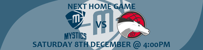 Manchester Mystics vs Leicester Riders Saturday 8th December at 4:00pm at the National Basketball Performance Centre