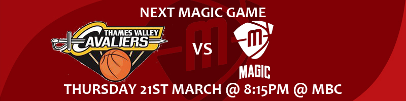 Thames Valley Cavaliers vs Manchester Magic Thursday 21st March at 8:15pm at the Manchester Basketball Centre