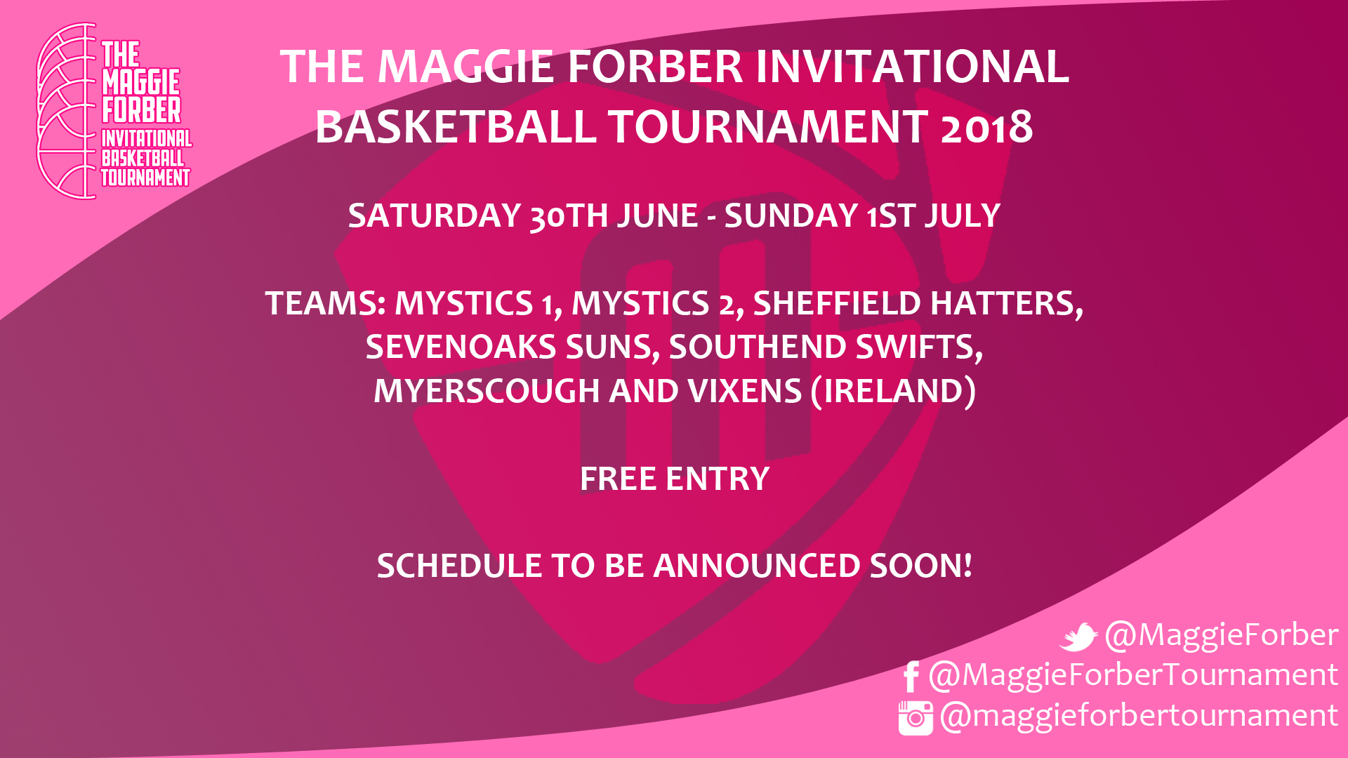 Maggie Forber Tournament 2018 Teams: Mystics 1, Mystics 2, Sheffield Hatters, Sevenoaks Suns, Southend Swifts, Myerscough and Vixens (Ireland) Saturday 30th June - Sunday 1st July 2018 Free Entry